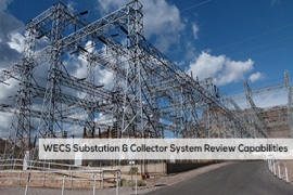 Substation & Collector System Review Capabilities