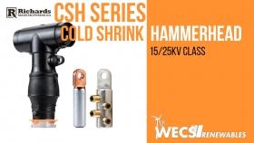 CSH Series Cold Shrink Hammerhead